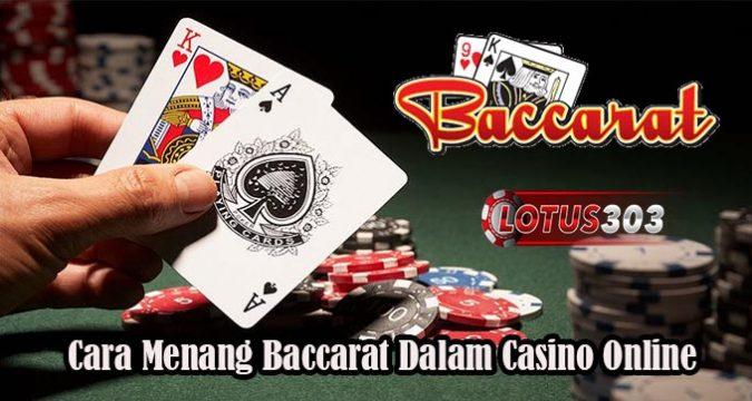 Cara Menang Baccarat Dalam Casino Online